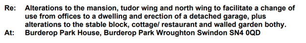 Further text for planning application, Burderop park
