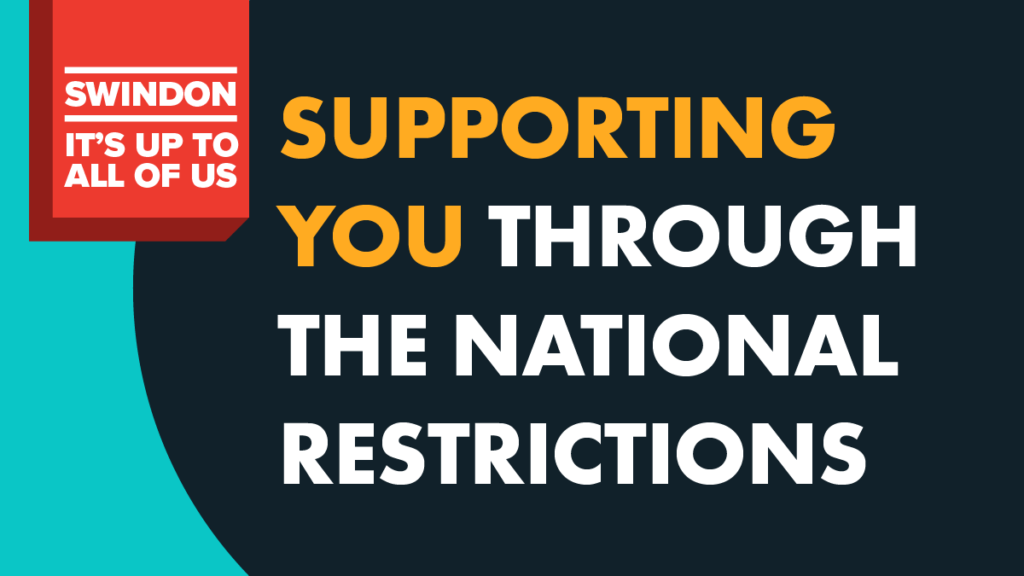 Supporting you through the national restrictions poster