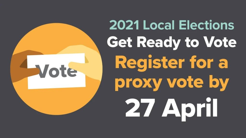 You still have time to apply for a proxy vote for the local elections poster